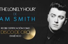 """""""IN THE LONELY HOUR"""" DE SAM SMITH YA ES DISCO DE ORO EN MÉXICO"""