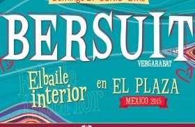 """BERSUIT VERGARABAT REGRESA A MÉXICO CON """"EL BAILE INTERIOR"""""""