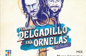 """RAÚL ORNELAS Y FERNANDO DELGADILLO PRESENTAN """"UNA NOCHE PARA RECORDAR"""""""