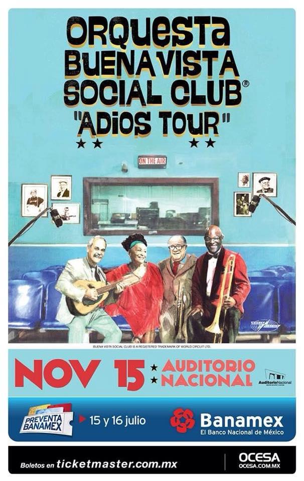 Orqueta Buena Vista Social Club Adios Tour Mexico 2015