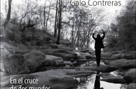 GALO CONTRERAS PRESENTA EN EL CRUCE DE DOS MUNDOS CON SHOWS