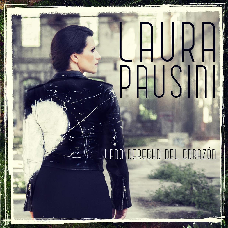 Lado derecho del corazon Laura Pausini