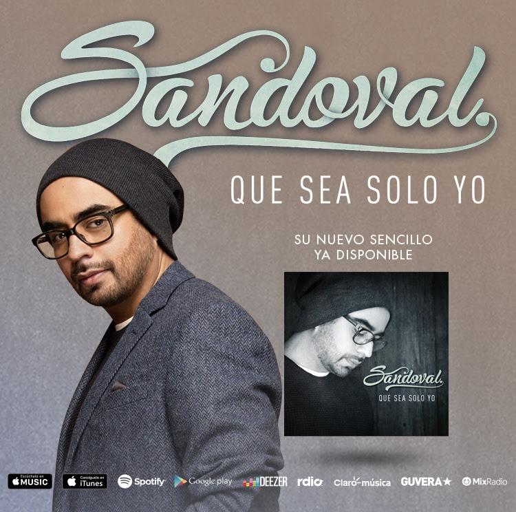SANDOVAL PRESENTA QUE SEA SOLO YO