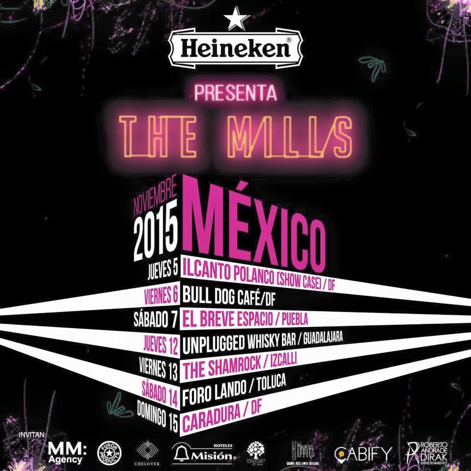 Gira The Mills Mexico 2015
