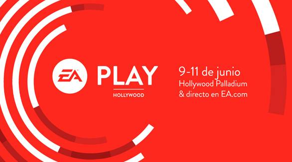 EA PLAY REGRESA A HOLLYWOOD EL PRÓXIMO 9 DE JUNIO