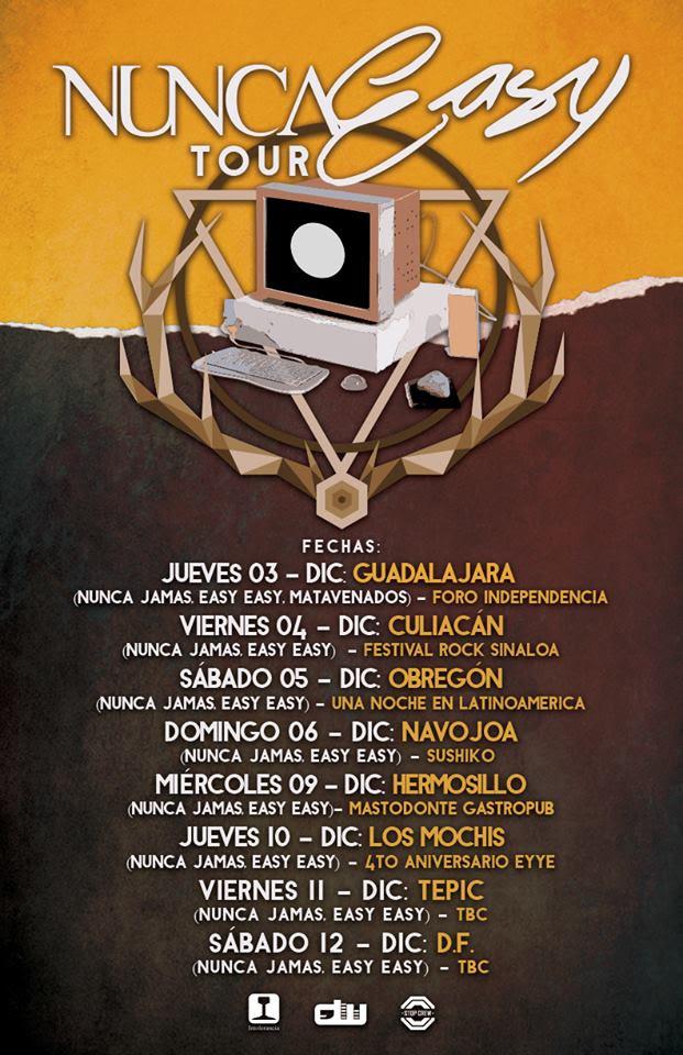 NUNCA EASY TOUR 2015