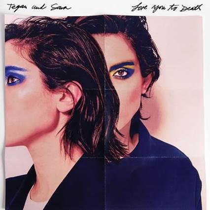 Love you to death Tegan Sara