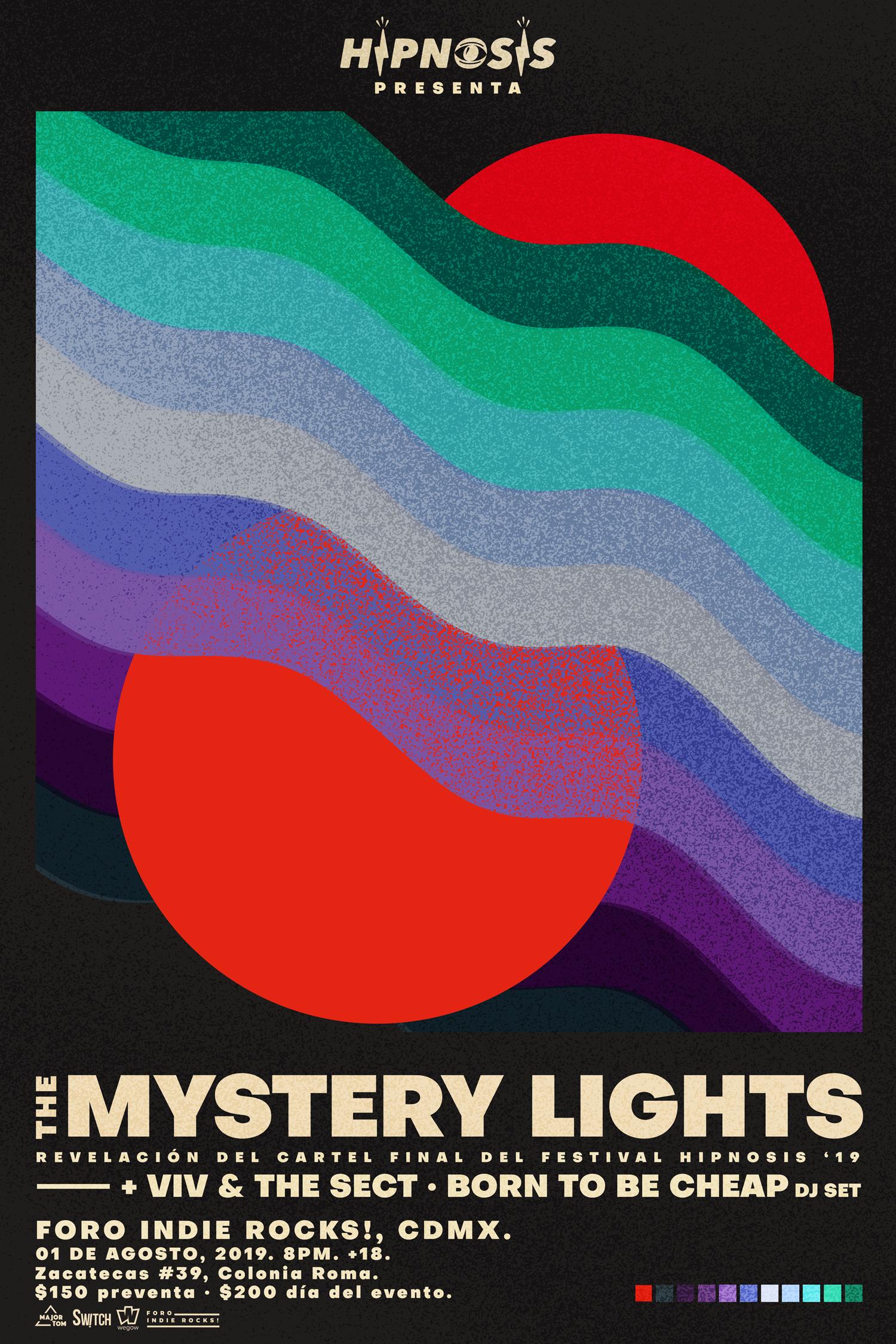 LA REVELACIÓN FINAL DEL CARTEL DE HIPNOSIS SERÁ CON LA VISITA DE THE MYSTERY LIGHTS