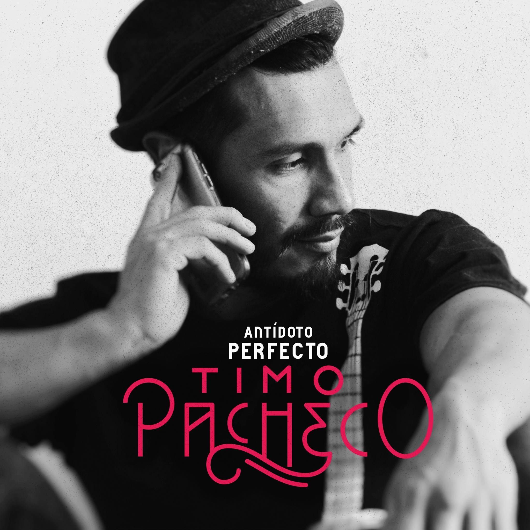 """TIMO PACHECO PRESENTA SU SENCILLO """"ANTÍDOTO PERFECTO"""""""