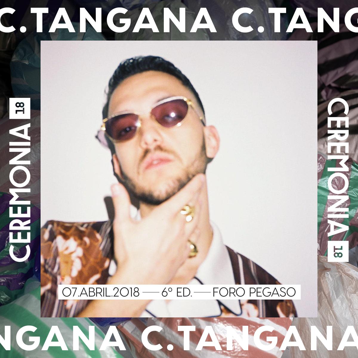 C.TANGANA SE UNE AL CARTEL DEL FESTIVAL CEREMONIA 2018