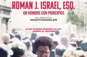 """""""ROMAN J. ISRAEL, ESQ., UN HOMBRE CON PRINCIPIOS"""" LLEGA A LAS PANTALLAS"""