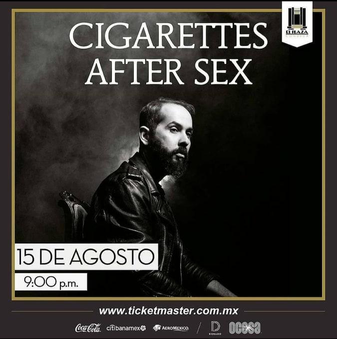 CIGARRETES AFTER SEX REGRESA POR MÁS ÉXITO A CDMX