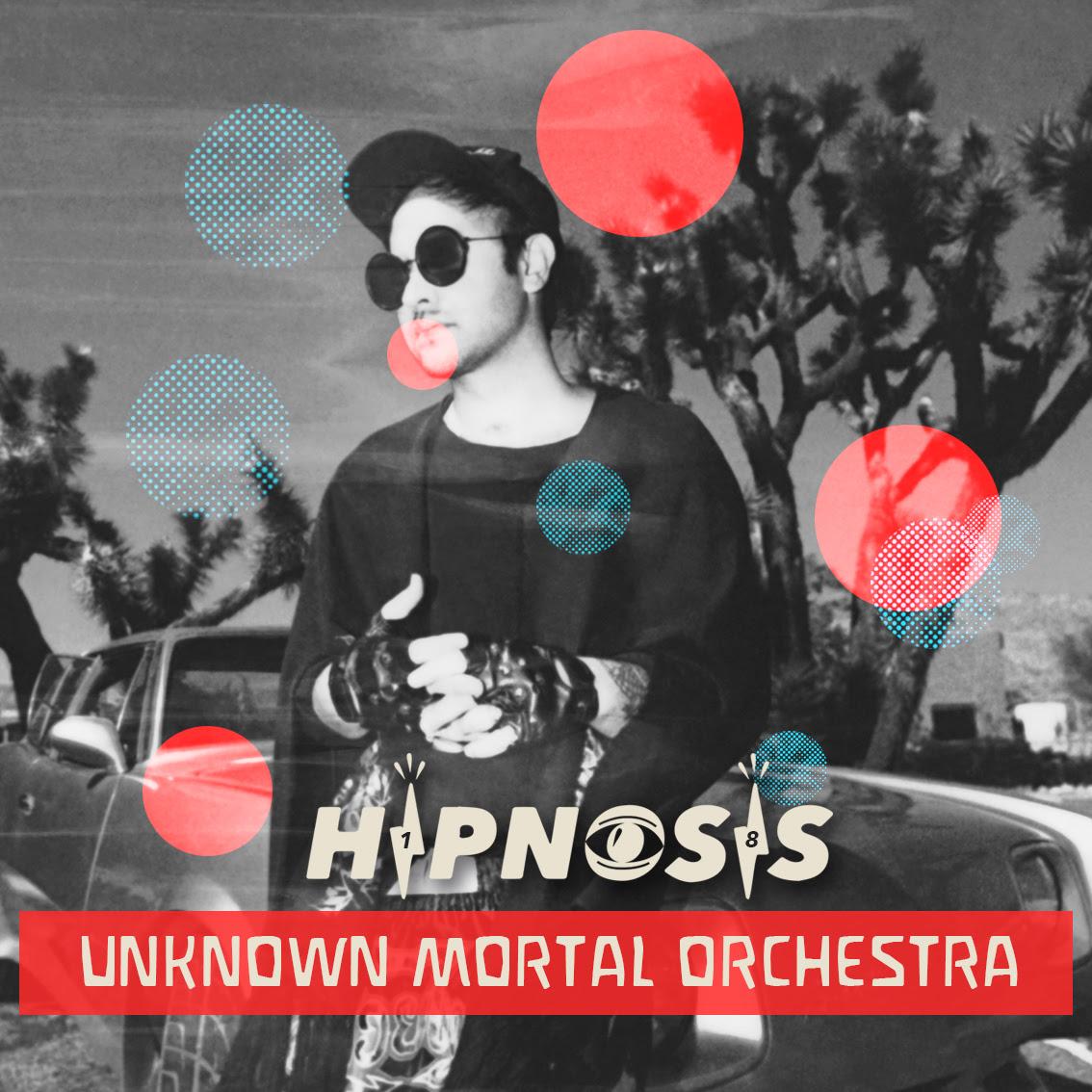 HIPNOSIS PRESENTA EL PROYECTO UNKNOWN MORTAL ORCHESTRA