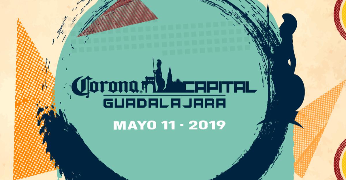 CORONA CAPITAL GUADALAJARA SE VUELA LA BARDA PARA SU SEGUNDA EDICIÓN