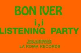 LISTENING PARTY #ICOMMAI DE BON IVER. UNA PRE-ESCUCHA A LO ENCANTADOR